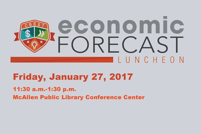Economic Forecast Luncheon Friday January 27, 2017 from 11:30am to 1:30pm, McAllen Public Library