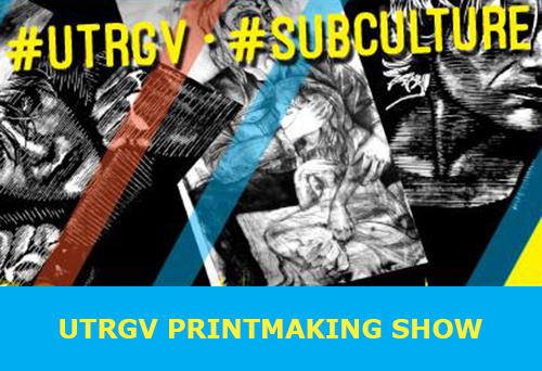 UTRGV Print Making Show
