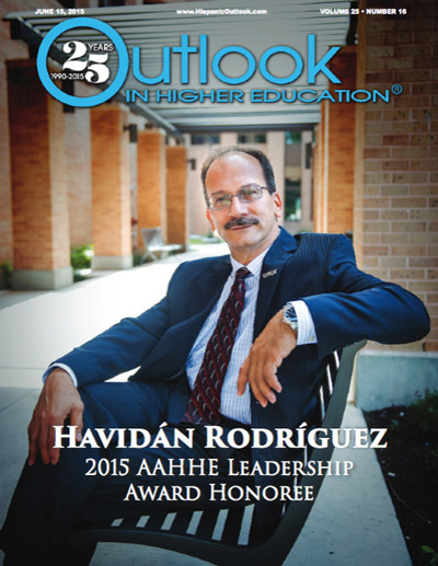 Dr Havidan Rodriguez 2015 AAHHE Leadership Award Honoree featured in cover of Outlook in higher education magazine.