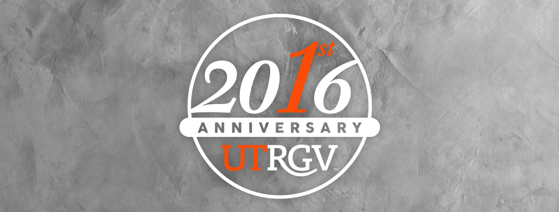 Happy Anniversary, UTRGV!