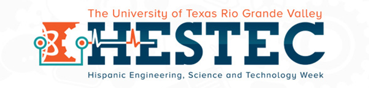 HESTEC Week at UTRGV
