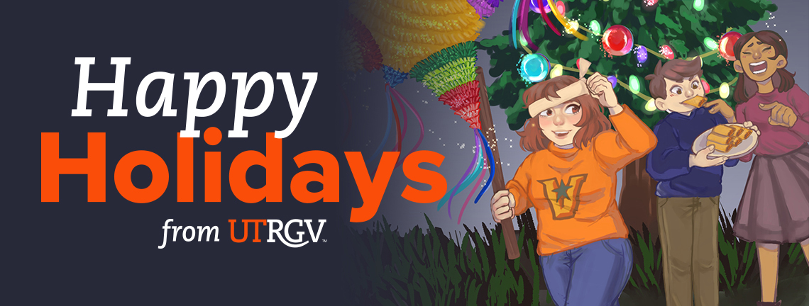Happy Holidays from UTRGV