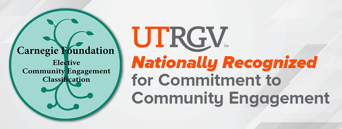 UTRGV earns Carnegie Foundation's coveted Community Engagement Classification for 2020