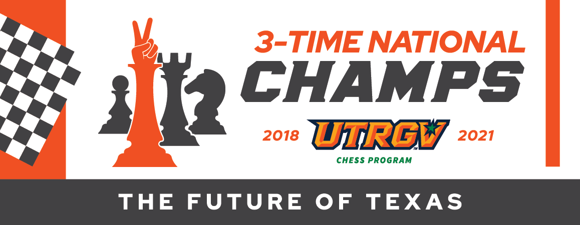 3-Time National Champs | UTRGV Chess Program 2018-2021 | The Future of Texas