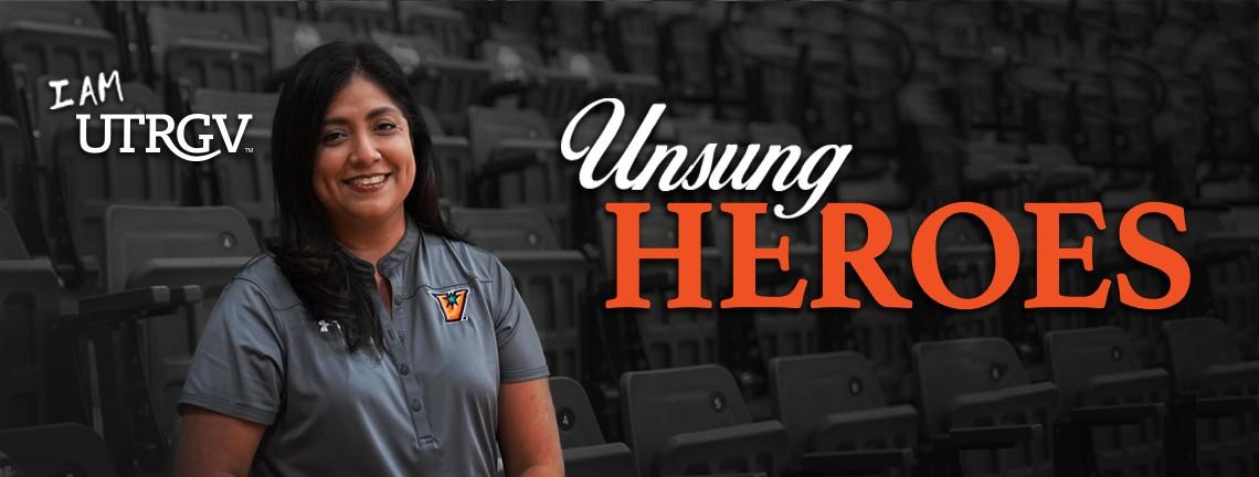 Letty Hernandez - UTRGV Unsung Hero