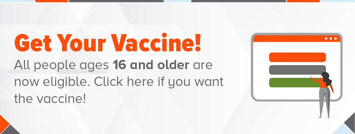 UTRGV Vaccine Portal All people ages 16 and older are now eligible click here if you want the vaccine