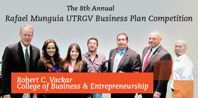 UTRGV | The 8th Annual Rafael Munguia UTRGV Business Plan Competition