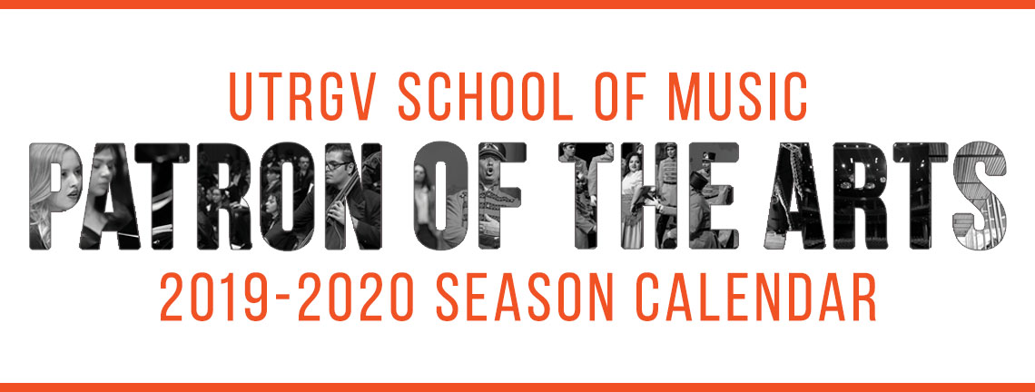 Utrgv Calendar 2020 UTRGV | UTRGV School of Music Patron of the Arts 2019   2020