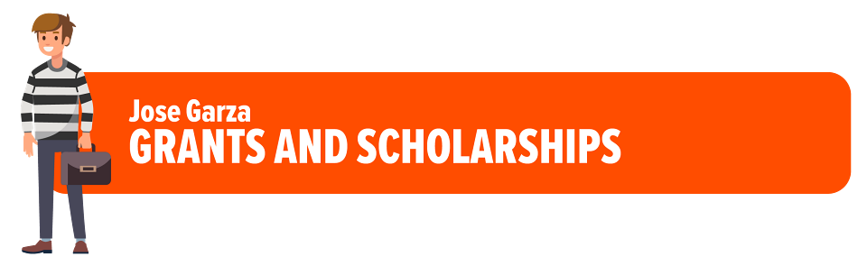 Jose Garza – No Tuition Advantage Award – Grants and Scholarships