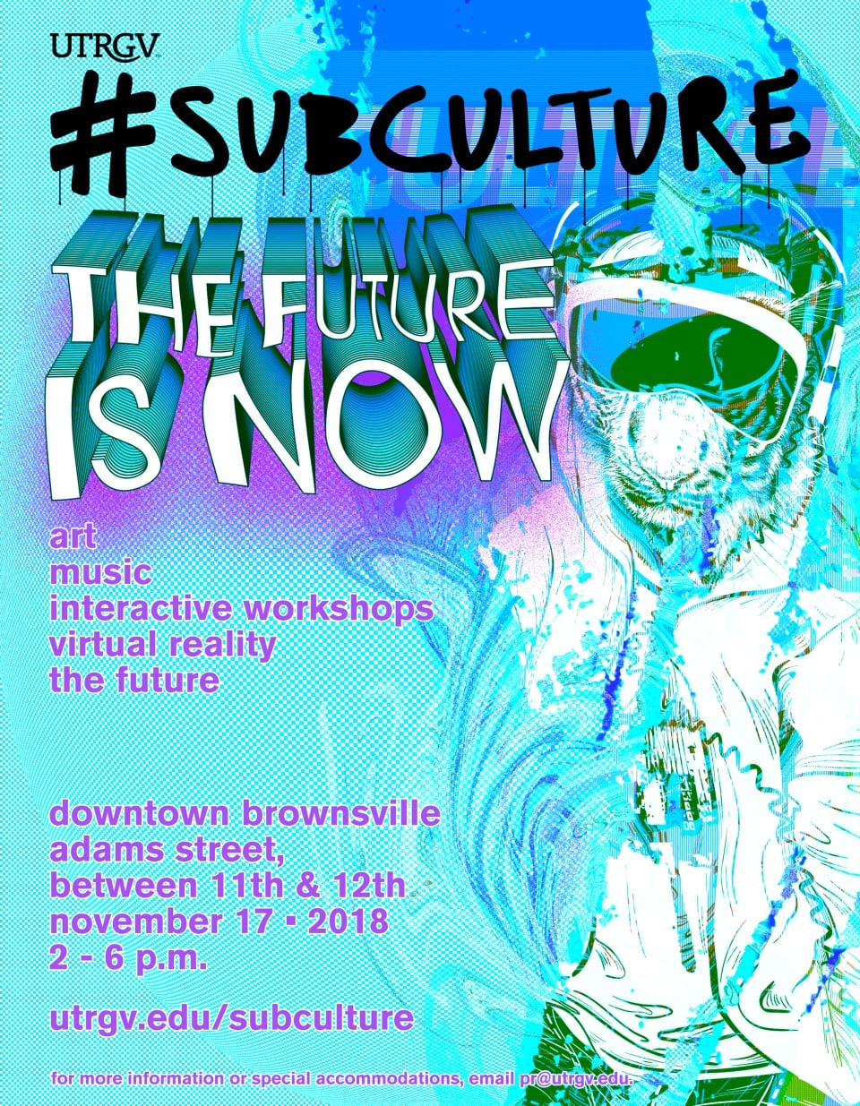 UTRGV #subculture: the future is now